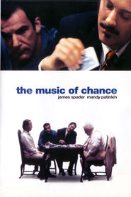 The Music of Chance - movie with Mandy Patinkin.