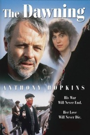 The Dawning - movie with Anthony Hopkins.