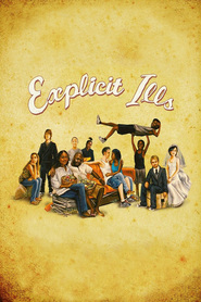 Explicit Ills - movie with Rosario Dawson.