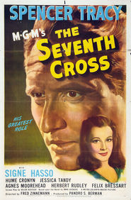 The Seventh Cross - movie with Agnes Moorehead.