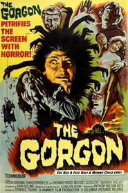 The Gorgon - movie with Peter Cushing.
