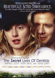 The Secret Lives of Dentists - movie with Denis Leary.