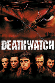 Deathwatch is the best movie in Hugh O'Conor filmography.