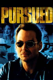 Pursued - movie with Christian Slater.