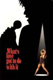 What's Love Got to Do with It - movie with Laurence Fishburne.