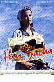 Pour Sacha - movie with Sophie Marceau.