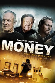 For the Love of Money - movie with Paul Sorvino.