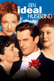 An Ideal Husband - movie with Cate Blanchett.