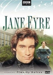 Jane Eyre - movie with Timothy Dalton.