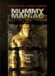 Mummy Maniac - movie with Elissa Bree.