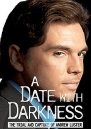 A Date with Darkness: The Trial and Capture of Andrew Luster is the best movie in Samantha Ferris filmography.