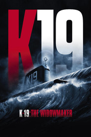K-19: The Widowmaker - movie with Harrison Ford.