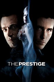 The Prestige - movie with Hugh Jackman.