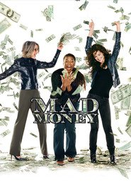 Mad Money - movie with Queen Latifah.