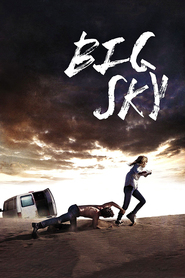 Big Sky is the best movie in Bella Thorne filmography.