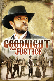 Goodnight for Justice - movie with Brett Dier.