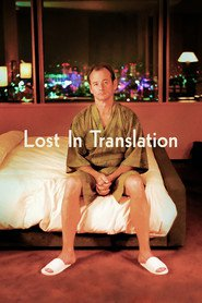 Lost in Translation - movie with Bill Murray.