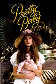 Pretty Baby - movie with Keith Carradine.