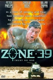 Zone 39 is the best movie in Peter Phelps filmography.