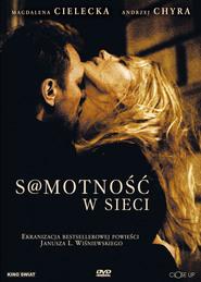 S@motnosc w sieci is the best movie in Elzbieta Czyzewska filmography.
