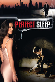 The Perfect Sleep is the best movie in Cameron Daddo filmography.
