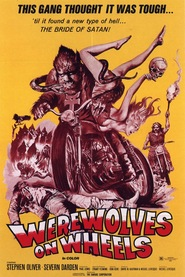 Film Werewolves on Wheels.