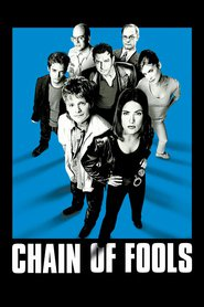 Chain of Fools - movie with David Cross.
