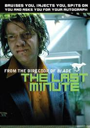 The Last Minute is the best movie in Jason Isaacs filmography.