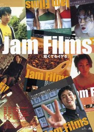 Jam Films is the best movie in Hirofumi Arai filmography.