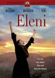 Eleni is the best movie in Kate Nelligan filmography.