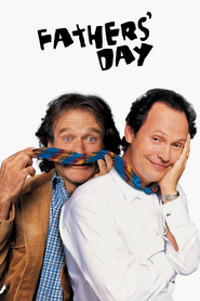 Fathers' Day is the best movie in Robin Williams filmography.