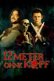 Film Zwolf Meter ohne Kopf.