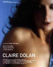 Claire Dolan - movie with Vincent D'Onofrio.