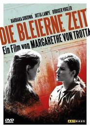Die bleierne Zeit is the best movie in Rudiger Vogler filmography.