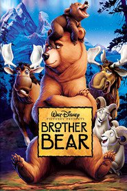 Brother Bear - movie with Joaquin Phoenix.