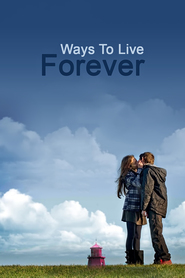 Ways to Live Forever - movie with Greta Scacchi.