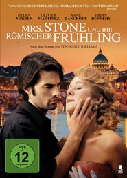 The Roman Spring of Mrs. Stone - movie with Helen Mirren.