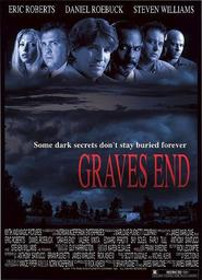 Graves End - movie with Eric Roberts.