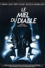 Il miele del diavolo is the best movie in Lucio Fulci filmography.