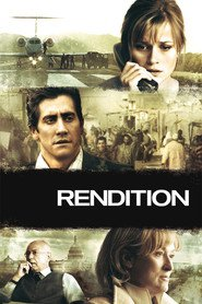 Rendition - movie with Reese Witherspoon.
