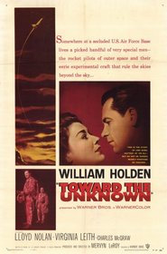 Toward the Unknown - movie with Lloyd Nolan.