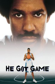He Got Game - movie with Denzel Washington.