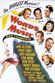 Words and Music is the best movie in Gene Kelly filmography.