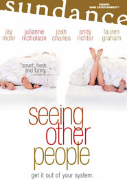 Seeing Other People - movie with Andy Richter.