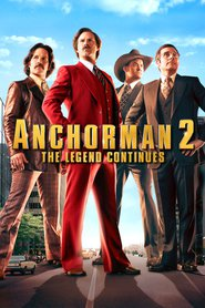 Anchorman 2: The Legend Continues is the best movie in Will Ferrell filmography.