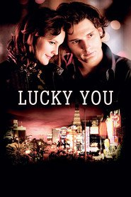 Lucky You - movie with Drew Barrymore.