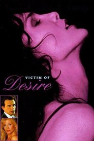 Victim of Desire - movie with Marc Singer.
