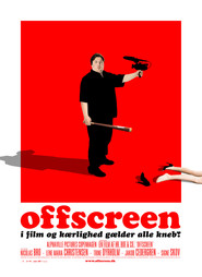 Offscreen is the best movie in Jakob Cedergren filmography.