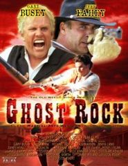 Ghost Rock - movie with Jeff Fahey.