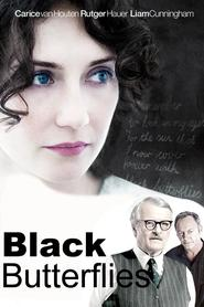 Black Butterflies - movie with Carice van Houten.
